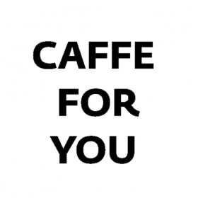 Caffe for you